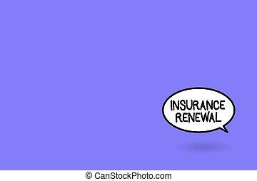 mot, écriture, texte, assurance, renewal., concept affaires, pour, protection, depuis, perte financière, continuer, les, accord