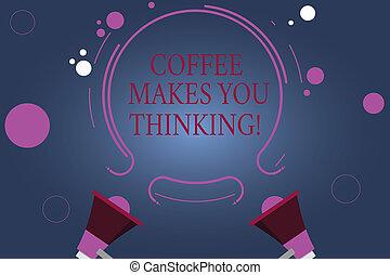 mot, écriture, texte, café, marques, vous, thinking., concept affaires, pour, a, boisson chaude, always, marques, vous, inspiré, deux, porte voix, et, circulaire, contour, à, petit, cercles, sur, couleur, arrière-plan.