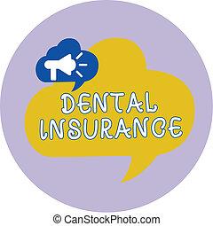 mot, écriture, texte, dentaire, insurance., concept affaires, pour, formulaire, de, santé, conçu, payer, portion, ou, entiers, de, coûts