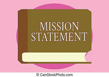 mot, écriture, texte, mission, statement., concept affaires, pour, formel, résumé, de, les, vise, et, valeurs, de, a, compagnie