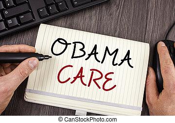 mot, écriture, texte, obama, care., concept affaires, pour, gouvernement, programme, de, assurance, système, patient, protection.