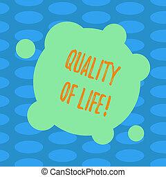 mot, écriture, texte, qualité, de, life., concept affaires, pour, bon, style de vie, bonheur, agréable, moments, bien-être, vide, déformé, couleur, rond, forme, à, petit, cercles, résumé, photo.