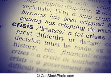 mot, dictionnaire, haut fin, coup, crise