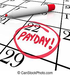 mot, entouré, jour paie, revenu, date, salaires, calendrier