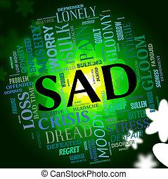 mot, indique, découragé, triste, chagrin frappé