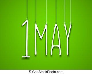 mot, mai, cordes, -, illustration, 1, arrière-plan., holidays., vert, suspendu, blanc, 3d