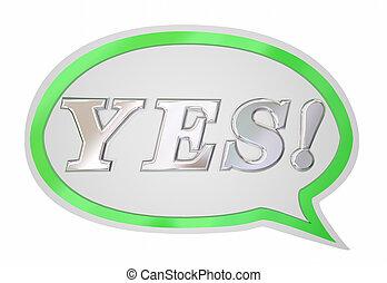 mot, positif, acceptation, illustration, parole, réponse, oui, bulle, 3d