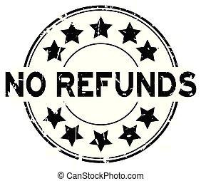 mot, refunds, non, timbre, caoutchouc, arrière-plan noir, cachet, grunge, étoile, blanc, icône