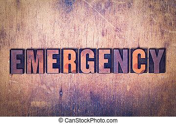 mot, urgence, letterpress, thème, bois, fond