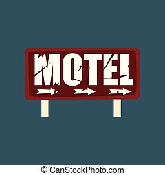 Motel retro street signboard, vintage banner vector Illustration