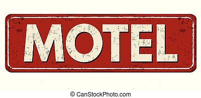 Motel vintage rusty metal sign
