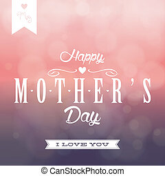 Mother's Day - abstract mother's day background with special...
