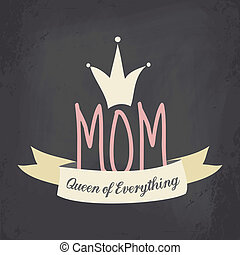Chalkboard style greeting card for Mother's Day with a cute crown and a ribbon.