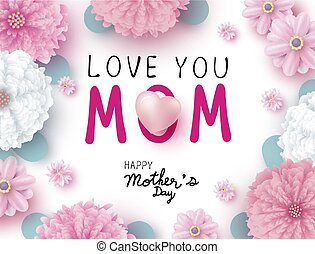 Mothers day concept design of love you MOM message with heart and flowers on white background vector illustration