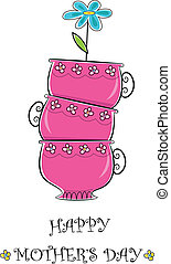 Mother's Day - Cute happy mother's day greeting of pink tea...