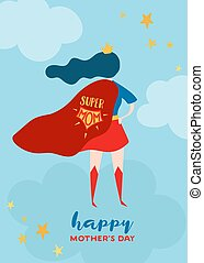 Mothers Day Greeting Card with Super Mom. Superhero Mother...