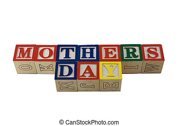 Mothers day in alpabet blocks together