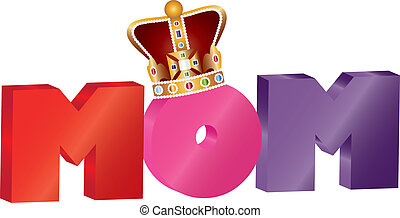 Mothers Day MOM Alphabet with Crown Illustration