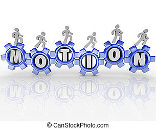 Motion Word Gears Workers Progress Forward - The word Motion...