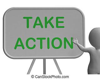 motivação, encorajamento, tábua, ação, tomar, mostra