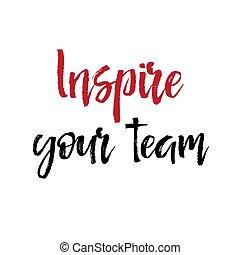 motivação, inspire, negócio, texto, concept., nota, team., papel, mensagem, seu