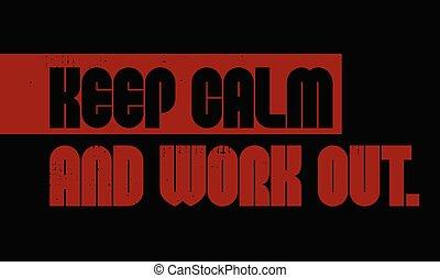 motivación, cita, trabajo, retener, calma, afuera