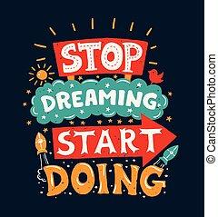 motivación, parada, soñar, -, cartel, comienzo, cita