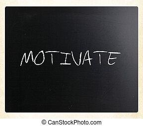 """motivate"", 黒板, 手書き, チョーク, 白"