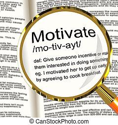 Motivate Definition Magnifier Showing Positive Encouragement Or