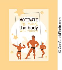 Motivate mind, body will follow poster vector illustration. ...