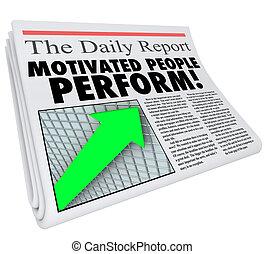 Motivated People Perform Newspaper Headline Productivity...
