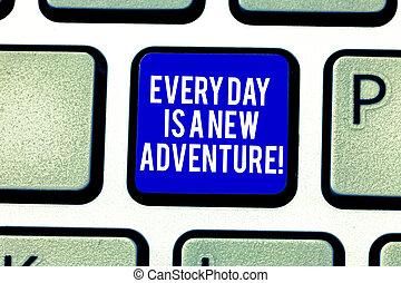motivatie, concept, toetsenpaneel, tekst, dringend, toetsenbord, boodschap, jouw, intention, scheppen, adventure., start, nieuw, betekenis, elke, klee, dag, dagen, idea., computer, handschrift, positivism