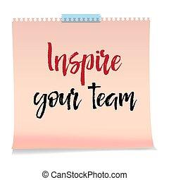 motivatie, inspireren, zakelijk, tekst, concept., aantekening, team., papier, boodschap, jouw