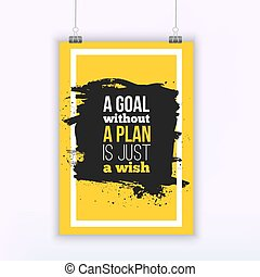 Motivation Business Quote A Goal Without a Plan Is Just a...