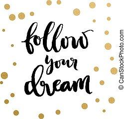 Motivation calligrpahic print - Calligraphy print - Follow ...