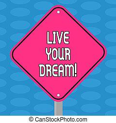 motivation, dream., couleur, texte, signage, photo., une, forme, concept, vide, ton, bonheur, écriture, vivant, réaliser, être, diamant, business, jambe, réussi, buts, inspiration, mot, avertissement, stand, route