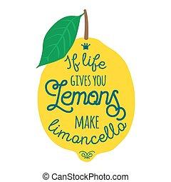 Motivation quote about lemons. Vector llustration for t-...