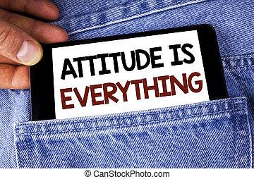 motivation, téléphone affaires, mobile, photo, projection, jean, écrit, optimisme, écriture, arrière-plan., attitude, important, everything., tenue, texte, conceptuel, main, inspiration, réussir, homme