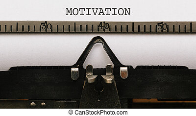 Motivation, text on paper in vintage type writer from 1920s