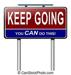 Motivational message. - Illustration depicting a roadsign...