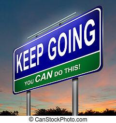 Motivational message. - Illustration depicting an ...