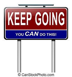 Motivational message. - Illustration depicting a roadsign...