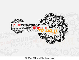 Motivational poster - Push yourself because, no one else is...