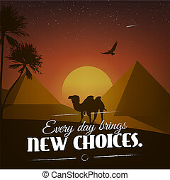 Motivational poster with Every Day Brings New Choices text...