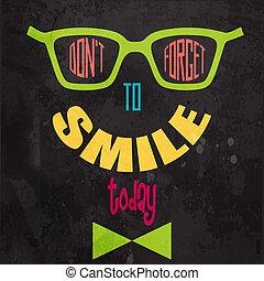 motivational, smile!, vergeten, achtergrond, niet