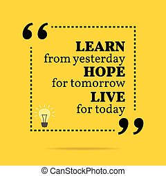 motivazionale, quote., ieri, vivere, inspirational,...