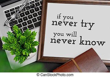 motivering, affär, citera, ram, aldrig, -, liv, vilja, försöka, ved, inspirational, know., dig, laptop, om