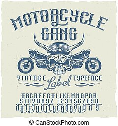 Motorcycle Gang Typeface Poster - Motorcycle gang typeface...