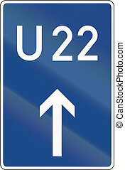 Motorway By-Pass - German sign for motorway by-pass U22.