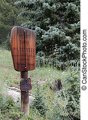 Mount Evans Wilderness Sign - While one might be tempted to ...